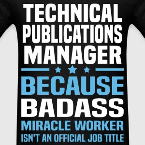 Technical Publications Manager T-Shirts - Men's T-Shirt