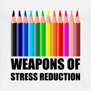 Weapons of Stress Reduction Coloring - Men's Premium T-Shirt