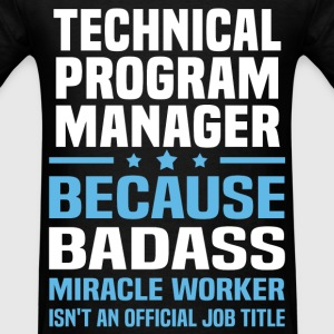 Technical Program Manager T-Shirts - Men's T-Shirt