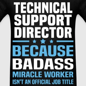 Technical Support Director T-Shirts - Men's T-Shirt