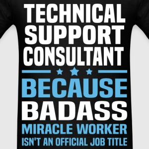 Technical Support Consultant T-Shirts - Men's T-Shirt