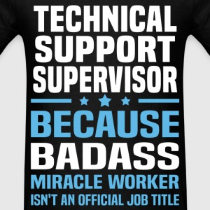 Technical Support Supervisor T-Shirts - Men's T-Shirt