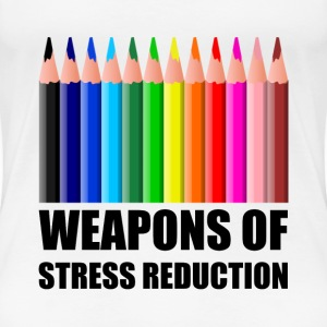 Weapons of Stress Reduction Coloring - Women's Premium T-Shirt