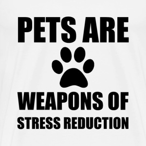 Weapon of Stress Reduction Pet - Men's Premium T-Shirt