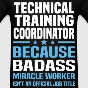 Technical Training Coordinator T-Shirts - Men's T-Shirt