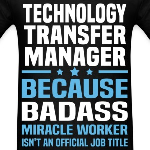 Technology Transfer Manager T-Shirts - Men's T-Shirt