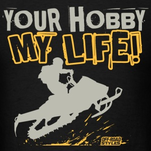 Snowmobile Hobby Life T-Shirts - Men's T-Shirt