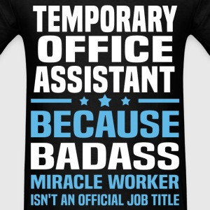 Temporary Office Assistant T-Shirts - Men's T-Shirt