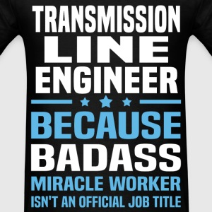 Transmission Line Engineer T-Shirts - Men's T-Shirt
