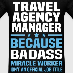 Travel Agency Manager T-Shirts - Men's T-Shirt