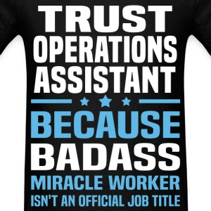 Trust Operations Assistant T-Shirts - Men's T-Shirt