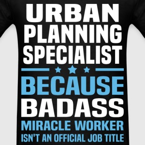 Urban Planning Specialist T-Shirts - Men's T-Shirt