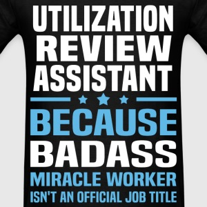 Utilization Review Assistant T-Shirts - Men's T-Shirt