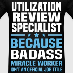 Utilization Review Specialist T-Shirts - Men's T-Shirt