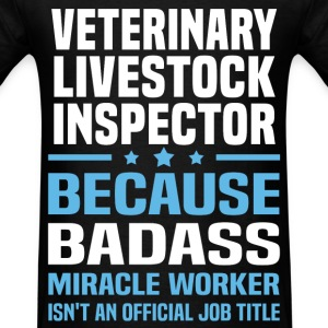 Veterinary Livestock Inspector T-Shirts - Men's T-Shirt
