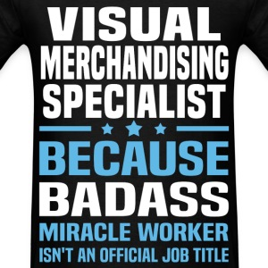 Visual Merchandising Specialist T-Shirts - Men's T-Shirt