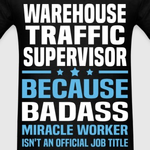 Warehouse Traffic Supervisor T-Shirts - Men's T-Shirt