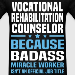 Vocational Rehabilitation Counselor T-Shirts - Men's T-Shirt