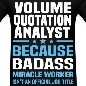 Volume Quotation Analyst T-Shirts - Men's T-Shirt