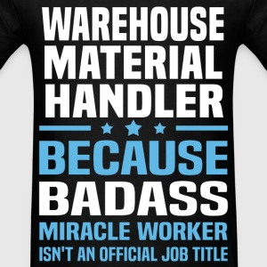 Warehouse Material Handler T-Shirts - Men's T-Shirt