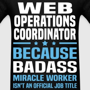 Web Operations Coordinator T-Shirts - Men's T-Shirt