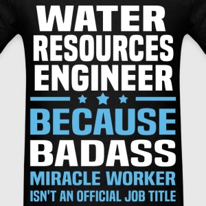 Water Resources Engineer T-Shirts - Men's T-Shirt