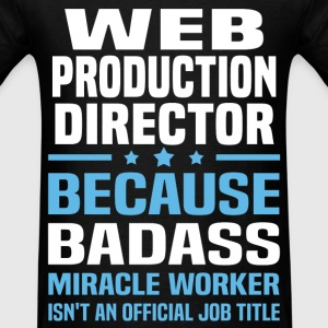 Web Production Director T-Shirts - Men's T-Shirt