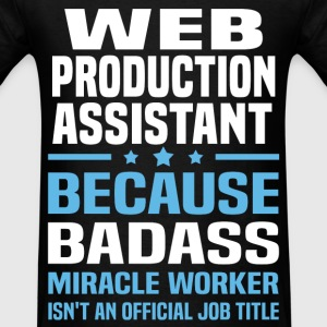 Web Production Assistant T-Shirts - Men's T-Shirt
