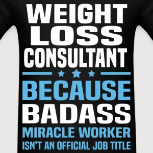 Weight Loss Consultant T-Shirts - Men's T-Shirt