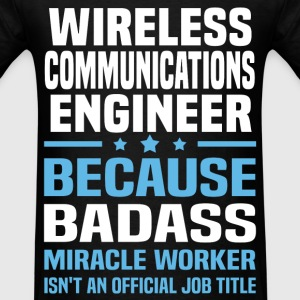 Wireless Communications Engineer T-Shirts - Men's T-Shirt