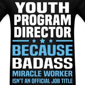 Youth Program Director T-Shirts - Men's T-Shirt