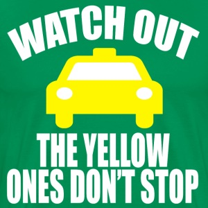 Watch Out The Yellow Ones Don't Stop - Elf T-Shirts - Men's Premium T-Shirt