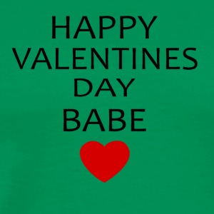 Hapy Valentines Day Babe - Men's Premium T-Shirt