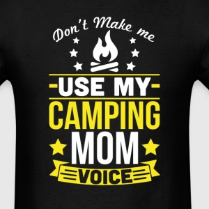 Camping Mom Voice T-Shirt T-Shirts - Men's T-Shirt