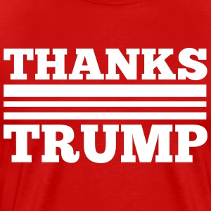 Thanks Trump - Men's Premium T-Shirt