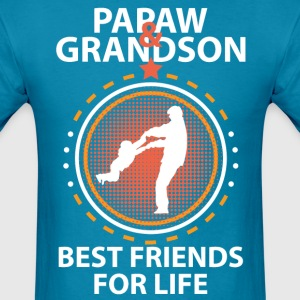 Papaw And Grandson Best Friends For Life T-Shirts - Men's T-Shirt