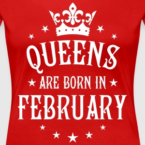 Queens are born in February birthday Crown Shirt - Women's Premium T-Shirt