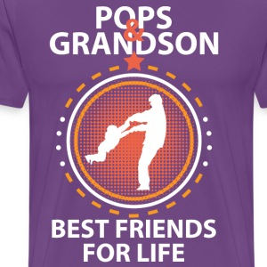 Pops And Grandson Best Friends For Life T-Shirts - Men's Premium T-Shirt