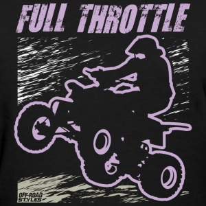 ATV Quad Full Throttle T-Shirts - Women's T-Shirt