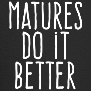 matures do it better Sportswear - Trucker Cap