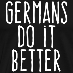 germans do it better T-Shirts - Men's Premium T-Shirt