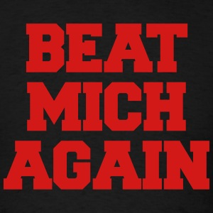 Beat Mich Again Ohio shirt - Men's T-Shirt