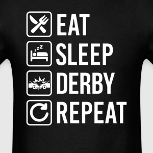 Demolition Derby Car Eat Sleep Repeat T-Shirt T-Shirts - Men's T-Shirt