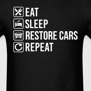 Restore Cars Eat Sleep Repeat T-Shirt T-Shirts - Men's T-Shirt