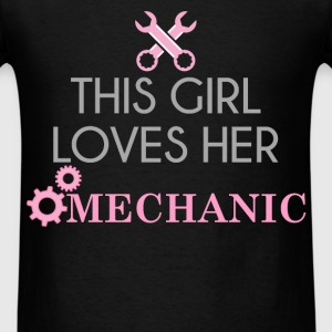 Mechanic - This girl loves her mechanic - Men's T-Shirt