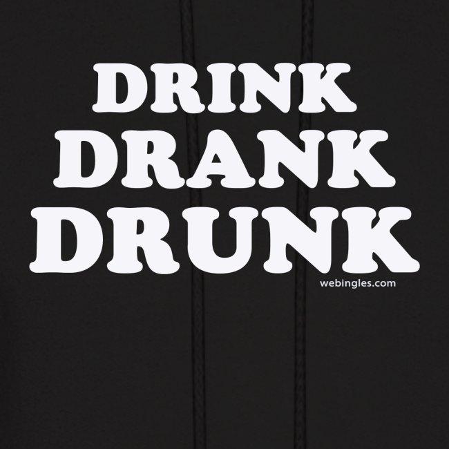 Drink-Drank-Drunk - con Capucha