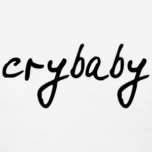 crybaby T-Shirts - Women's T-Shirt