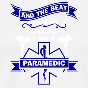 I Am A Paramedic Shirt - Men's Premium T-Shirt