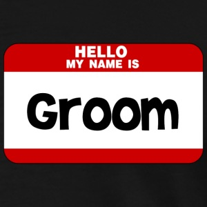 Hello My Name Is Groom T-Shirts - Men's Premium T-Shirt