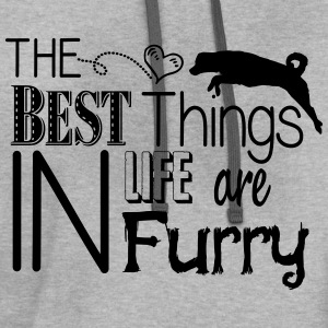 The best things in life are furry- dog Hoodies - Contrast Hoodie